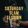 Saturday Slam Session #32 (17.4.2021) image
