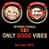 O. ISAYEVA & Dj FastHand - Good Vibes Only (September 2019) image