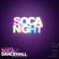 Dulce Noche: Soca Vs Dancehall - Soca Night (Mixed by Dei Musicale) image