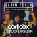 Carl Cox's Cabin Fever - Episode 15 image
