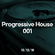 Progressive House Podcast #001 (15/12/18) image