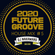 『2020 FUTURE GROOVE ~HOUSE MIX #5~』 image