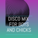 Disco mix for boys and chicks (Disco, NuDisco, IndieDance) image