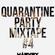 Quarantine Party Mixtape #4 image