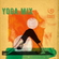 28.06.20 - Yoga Mix by Lora Romanenko image