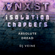 ANGST: Isolation Chapters - Absolute Dread - DJ Veine image