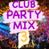 CLUB PARTY MIX 3 image