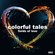 colorful tales / fields of love image