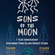 Sons Of The Moon First Anniversary image