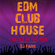EDM CLUB HOUSE - 4 DECKS IN THE MIX - DJ Set 07.02.2021 image