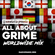 All About Grime - Worldwide Mix tribute to NON-UK MC's (FR | IT | ES | AU | NL | DK | KP | JP | BE) image