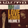 Nicola Conte & Cloud Danko - LOVE FLOWER VOL. 11 image