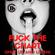 Gianni Baiano FUCK THE CHART (Shut Up And Listen) Big Room ed. image