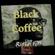 Black Coffee [Live] @ Rinse FM image