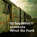 DJ SayWhut?! - Whut Da Funk - 27th Feb 2015 image