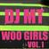 DJ MT - Woo Girls!!! Vol.1 image