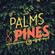 Palms & Pines Vol.1 image