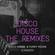 Disco House - The Remixes Vol. 6 image