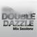 Double Dazzle Mixsessions #3 Invites PartyCapture image