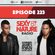 SEXY BY NATURE RADIO 223 -- BY SUNNERY JAMES & RYAN MARCIANO image
