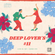 DEEP LOVERS #11 (Live Dj Set | Show #99) image