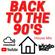 Back To The 90's - Dj Wicked Walt image