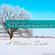 The Quietude Series Vol. 30 ~ A Winter's Touch (Dec 2019) image