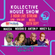 THE KOLLECTIVE HOUSE SHOW - LIK IN FORCE - 3 HOUR SPECIAL image