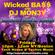 DJ M O N 3 Y ~ W i CK 3 D Ba$$ Friday Mar 5, 8P SMR image