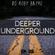 DEEPER UNDERGROUND - Episode 05 - 26/04/20 image