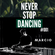 NEVER STOP DANCING #001 image