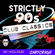 Strictly 90s Club Classics image