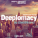 Deeplomacy Deepcast #008 by Electricano // Aug 2017 image