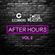 @DJCONNORG X @CurtisMeredithh - AFTER HOURS VOL 2 image