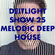 Deitlight Show 25 Melodic Deep house image