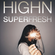 SUPERFRESH BY HIGHN | Remco Brokken image