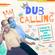Dub Calling (Tribute to legendary dub producers of Jamaica) image