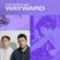 The Shortlist: Wayward image
