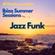 JR Hartley Presents Ibiza Summer Sessions: Jazz Funk image