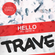Shusta & Special K - HELLO my name is TRAVE image