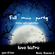 Full Moon Party ~ Friday 13th September ~ Last Dance at Love image