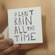 It cant rain all the time - two image