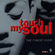 Touch My Soul - The Finest Ever- By Dimo- July 2015 image