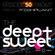 The Deep & Sweet Sessions with Fishplant - Episode 50 - 08.06.17 image