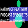 Nation Of Platinum Podcast Episode 75 (Find Your Groove Special Sessions II) image