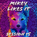 MIKEY LIKES IT - SESSION 15 | SEPTEMBER 24 2020 image