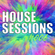 House Sessions #006: House & Tech House image
