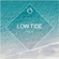Low Tide Vol.4 - selected & mixed by Lance from L&D image
