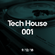 Tech House Podcast Ep #001 (09/12/18) image