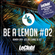 Ramon Layh - Be a Lemon #02 (LeClub! Lounge Dj Set - Agnes) image